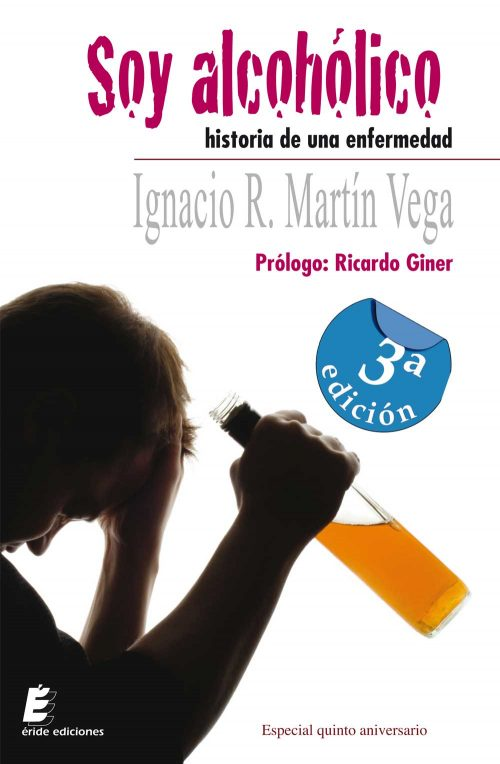 Soy alcohólico - Ignacio Ramón Martín Vega