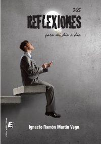portada del libro 365 reflexiones de Ignacio Ramón Martín Vega